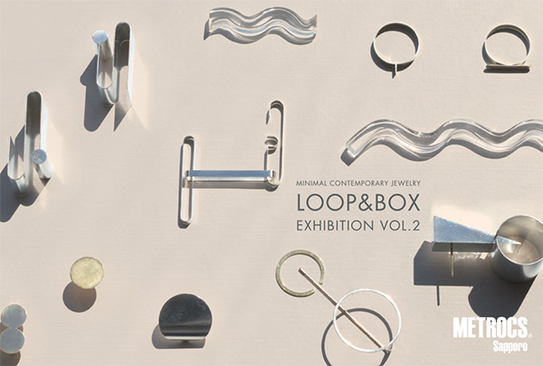 LOOP&BOX EXHIBITION